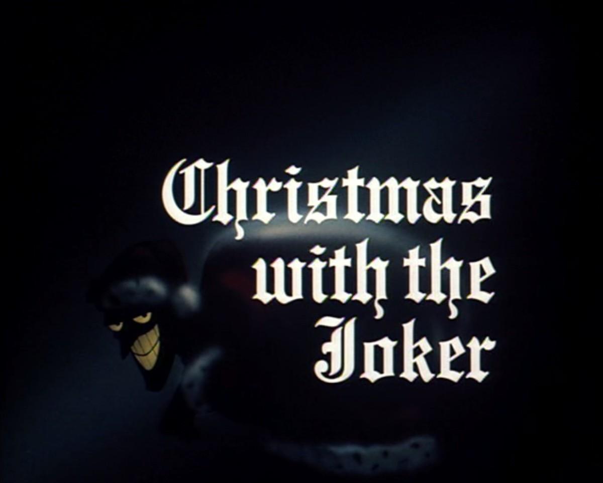 Animation Advent Calendar – 12 Days of Christmas #3 – Batman TAS: Christmas with theJoker